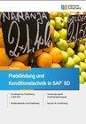 Preisfindung und Konditionstechnik in SAP SD