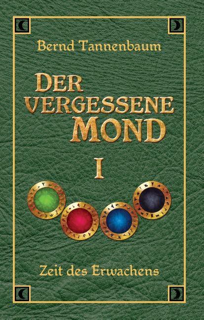 Der vergessene Mond Bd I als Buch