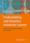 Strukturbildung und Simulation technischer Systeme. Band 1