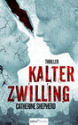 Kalter Zwilling. Thriller
