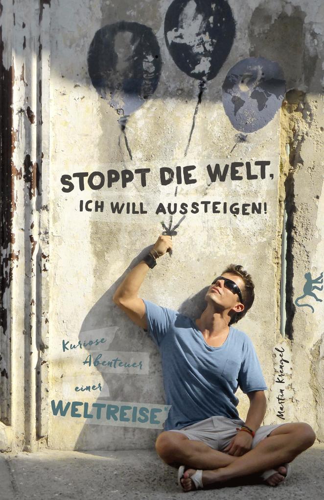Stoppt die Welt, ich will aussteigen! als Buch