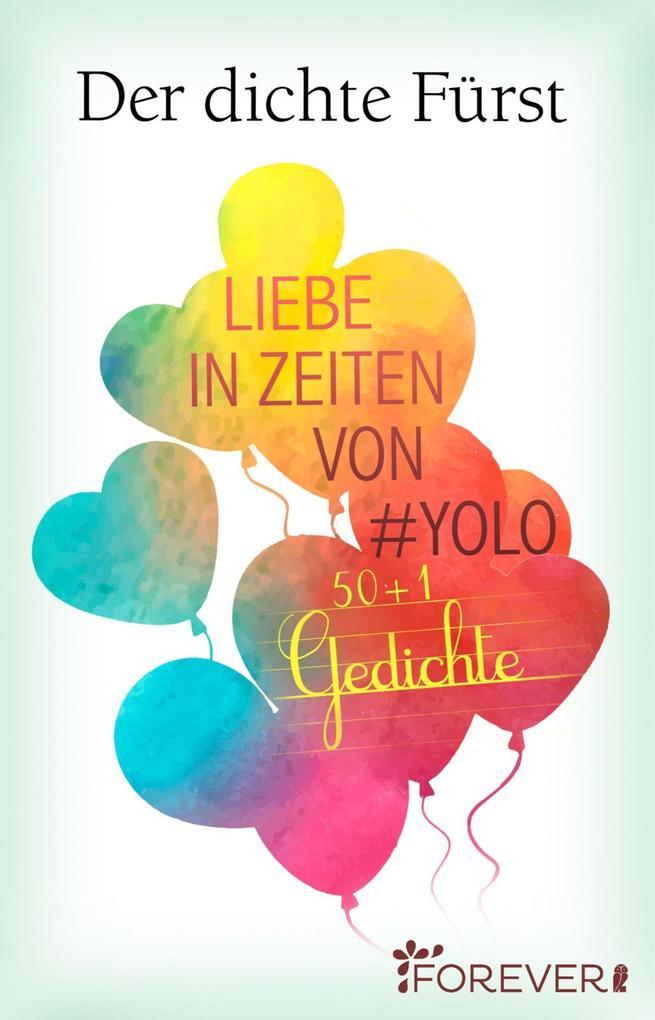 Liebe in Zeiten von #Yolo als eBook