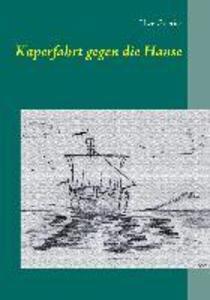 Kaperfahrt gegen die Hanse als eBook