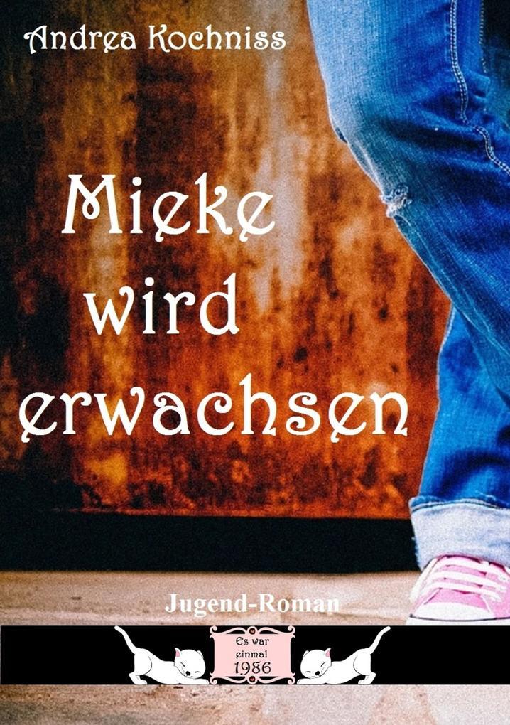 Mieke wird erwachsen als eBook