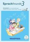 Sprachfreunde 3. Schuljahr. Arbeitsheft in Schulausgangsschrift. Ausgabe Süd