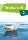 Deutschzeit Band 2: 6. Schuljahr - Baden-Württemberg - Schülerbuch