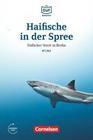 Die DaF-Bibliothek A1-A2 - Haifische in der Spree