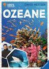 100 % Abenteuer: Ozeane