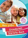 Mein großes Grundschul-Diktate-Buch