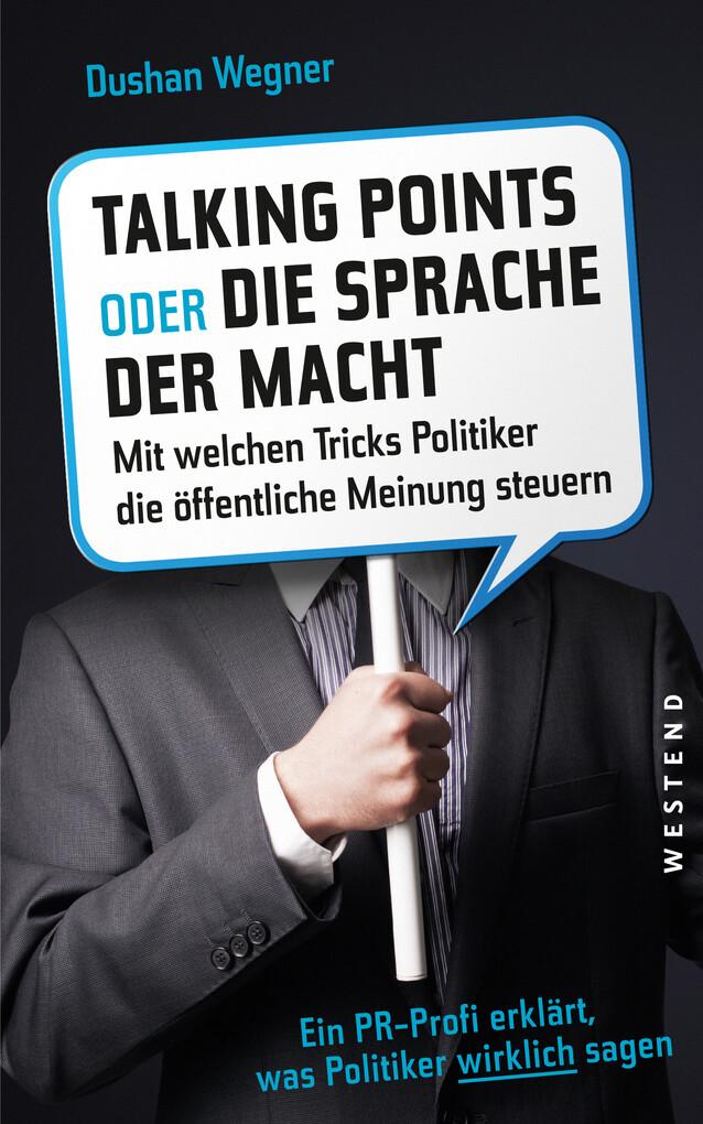 Talking Points oder die Sprache der Macht als eBook