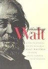 Visiting Walt: Poems Inspired by the Life and Work of Walt Whitman