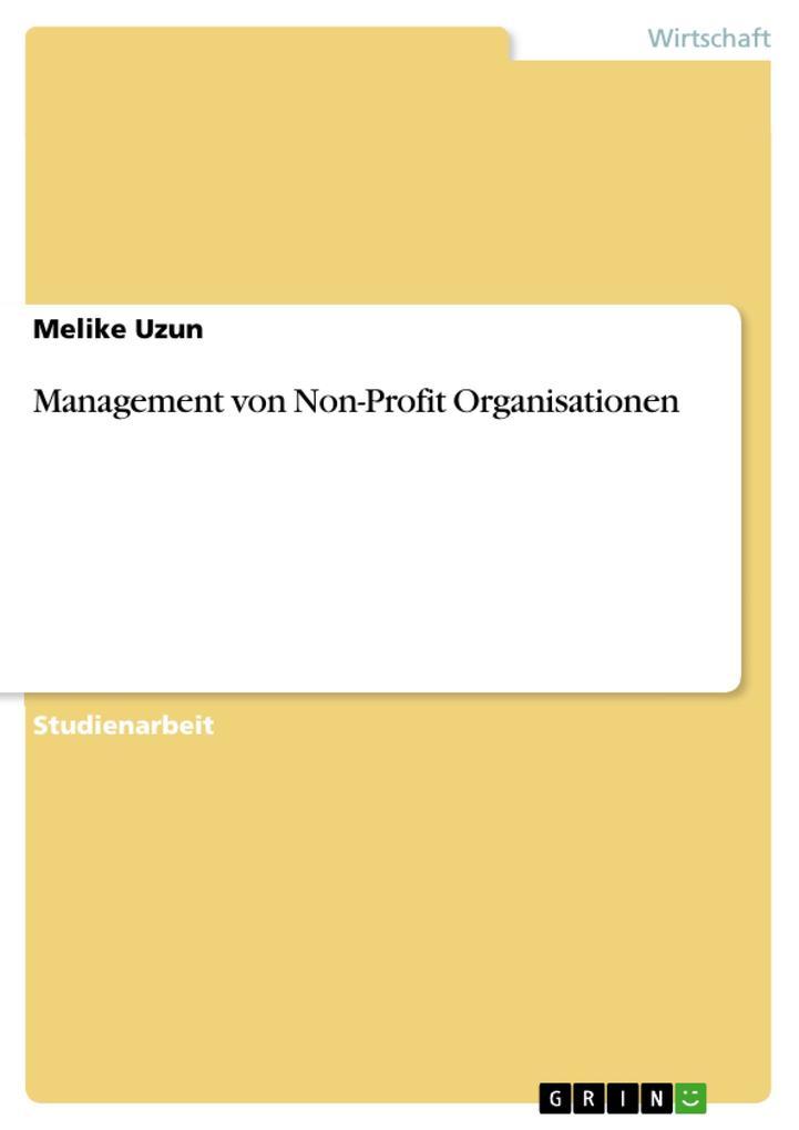 Management von Non-Profit Organisationen als Buch