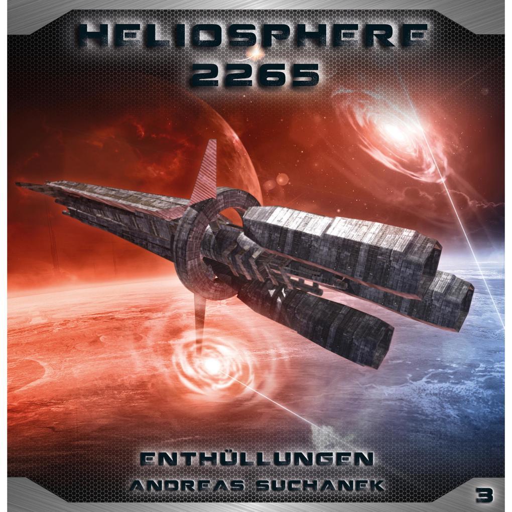 Heliosphere 2265, Folge 3: Enthüllungen (Science Fiction) als Hörbuch Download