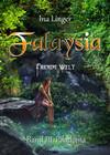 Falaysia - Fremde Welt - Band III