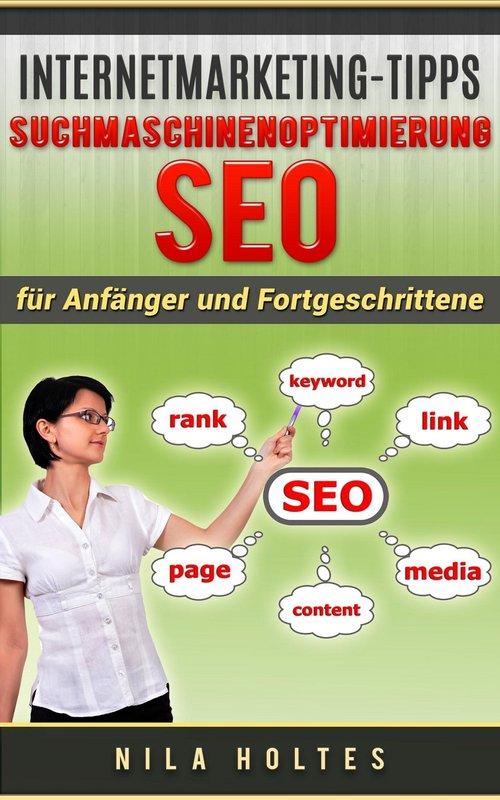 Internetmarketing-Tipps: Suchmaschinenoptimierung SEO als eBook