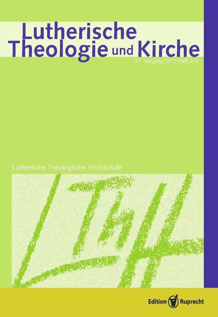 Lutherische Theologie und Kirche als eBook