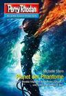 Perry Rhodan 2847: Planet der Phantome (Heftroman)