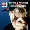 WAS IST WAS Hörspiel: Spione & Agenten/ Kriminalistik