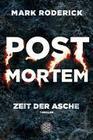 Post Mortem 02 - Zeit der Asche