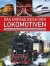 Das große Buch der Lokomotiven