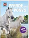 Was ist was: Pferde und Ponys