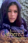 Gathered: A Novel of Ruth