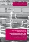 Grenzüberschreitungen und Migrationsbewegungen