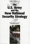 The U.S. Army and the New National Security Strategy: How Should the Army Transform to Meet the New Strategic Challenges?