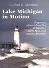 Lake Michigan in Motion: Responses of an Inland Sea to Weather, Earth-Spin, and Human Activities