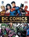 DC Comics Das große Superhelden-Lexikon