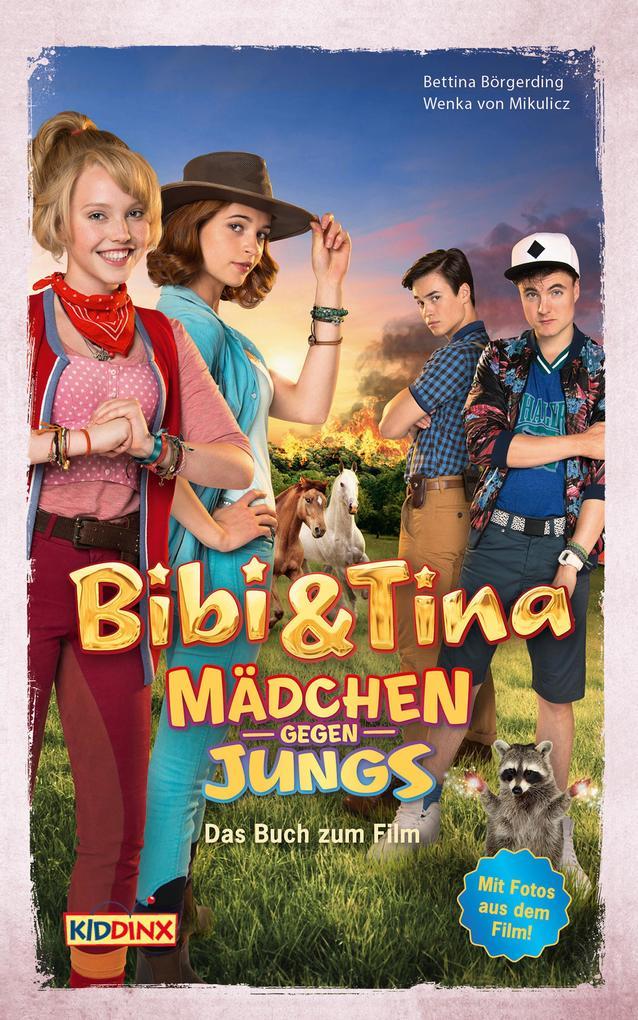 Bibi & Tina - Mädchen gegen Jungs - Das Buch zum Film als eBook