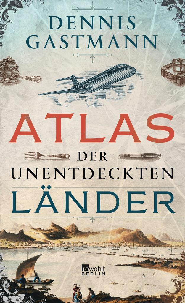 Atlas der unentdeckten Länder als Buch