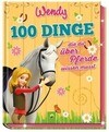 Wendy - 100 Dinge, die du über Pferde wissen musst