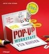Die Pop-up-Werkstatt für Kinder
