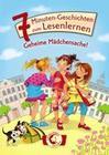Leselöwen - Das Original:7-Minuten-Geschichten zum Lesenlernen - Geheime Mädchensache!