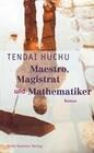 Maestro, Magistrat und Mathematiker