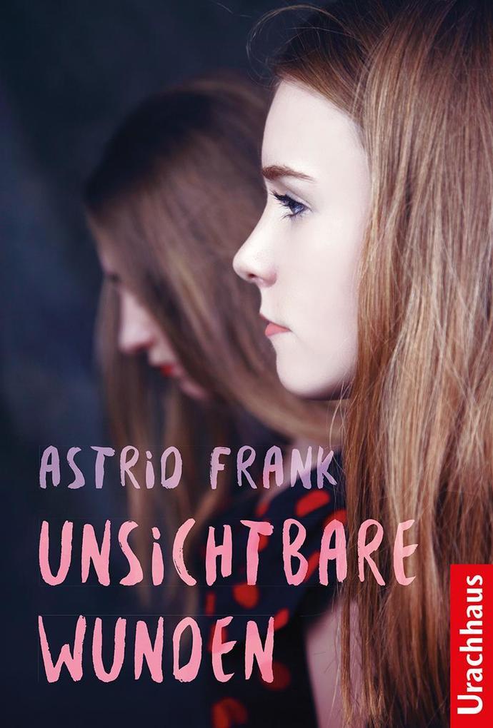 Unsichtbare Wunden als Buch