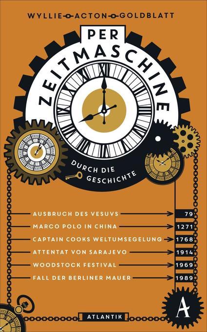 Per Zeitmaschine durch die Geschichte als Buch