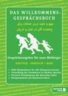 Das Willkommens- Gesprächsbuch Deutsch - Afghanisch / Dari
