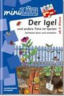 miniLÜK. Igel und andere Tiere im Garten