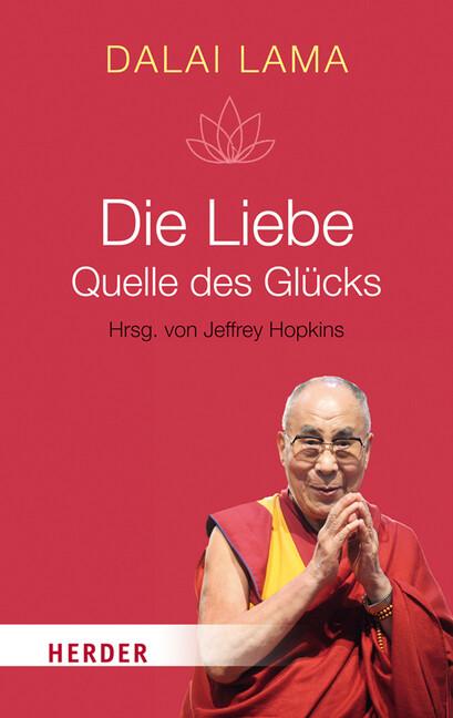 Die Liebe - Quelle des Glücks als Taschenbuch