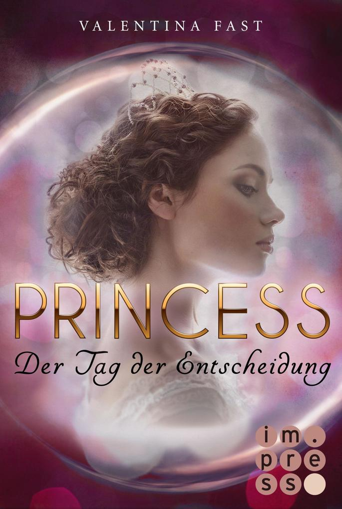 Royal: Princess. Der Tag der Entscheidung (Royal-Spin-off) als eBook