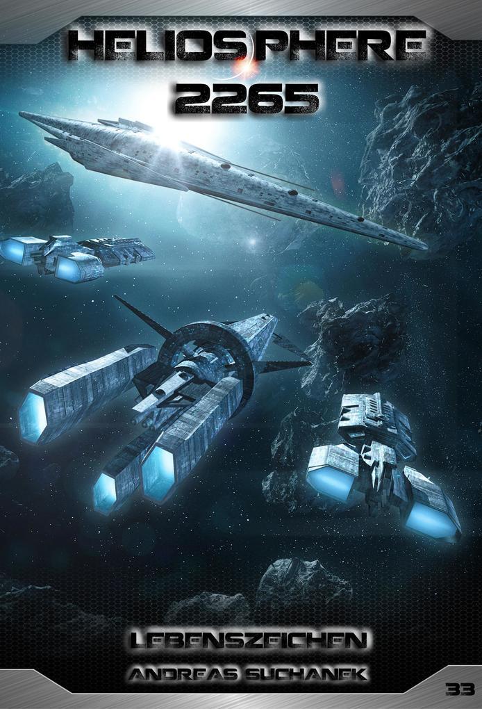 Heliosphere 2265 - Band 33: Lebenszeichen (Science Fiction) als eBook