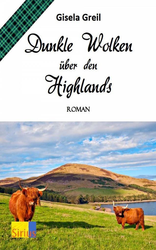 Dunkle Wolken über den Highlands als eBook