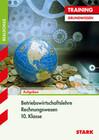 Training Realschule - Betriebswirtschaftslehre/Rechnungswesen 10. Klasse