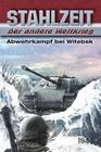 Stahlzeit, Band 7: Abwehrkampf bei Witebsk
