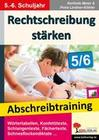 Rechtschreibung stärken / Klasse 5-6