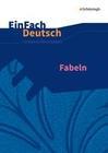 Fabeln: Klassen 5 - 13. EinFach Deutsch Unterrichtsmodelle