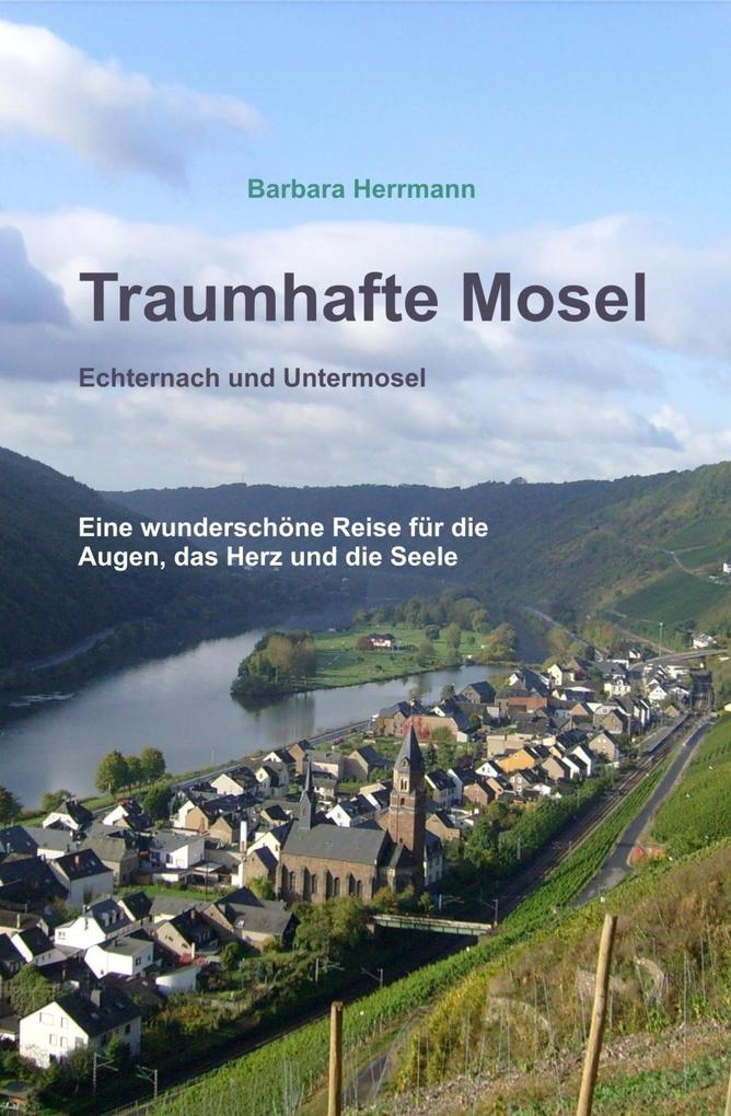Traumhafte Mosel als eBook