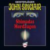 John Sinclair, Folge 105: Shimadas Mordaugen (Teil 1 von 3)